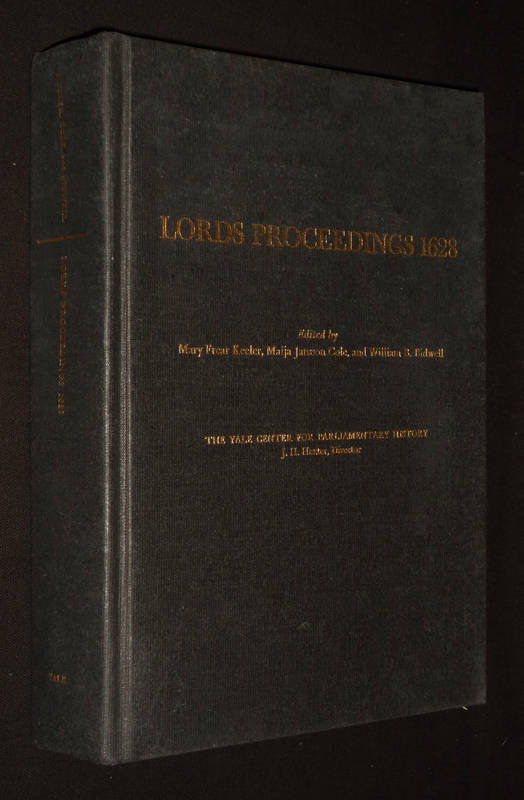 Lords Proceedings 1628 (Proceedings in Parliament, Volume V)