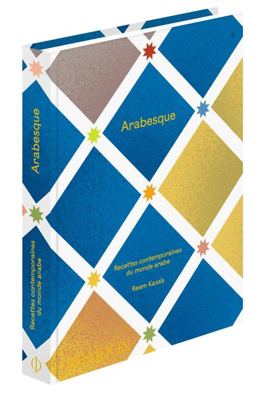 Arabesque, Recettes contemporaines du monde arabe