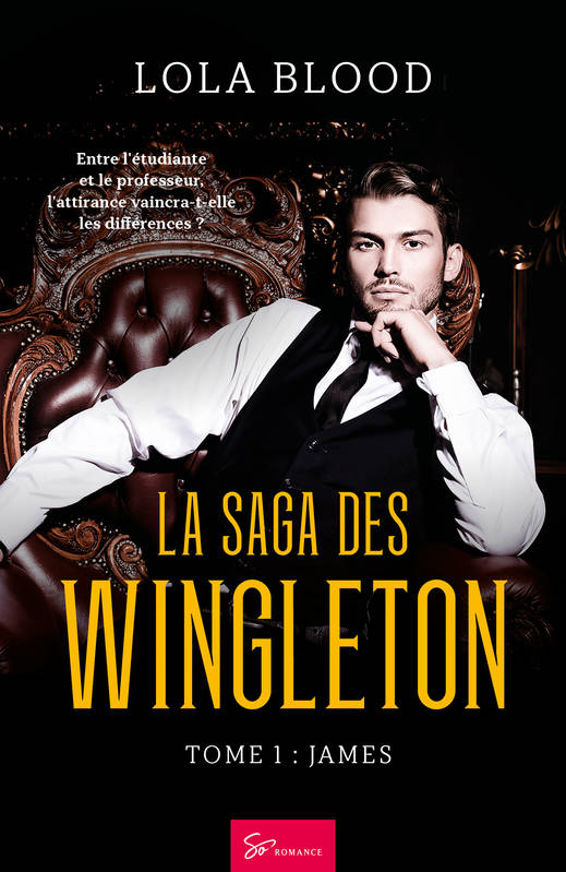 La Saga des Wingleton - Tome 1, James