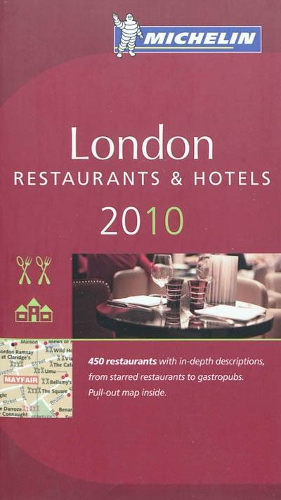 London 2010 / a selection of restaurants & hotels, a selection of restaurants & hotels