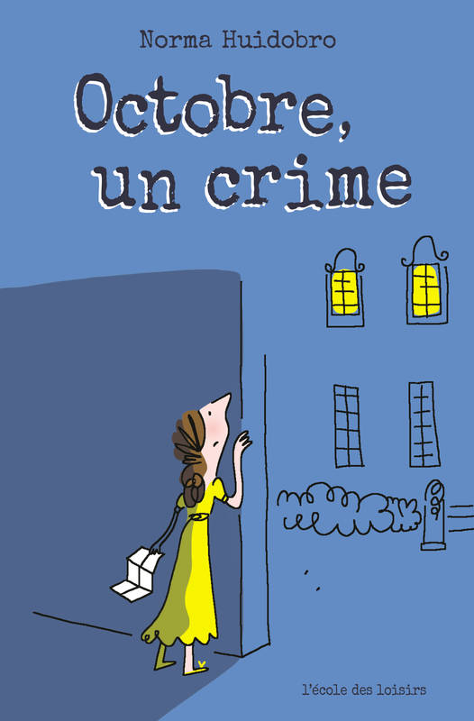 OCTOBRE, UN CRIME