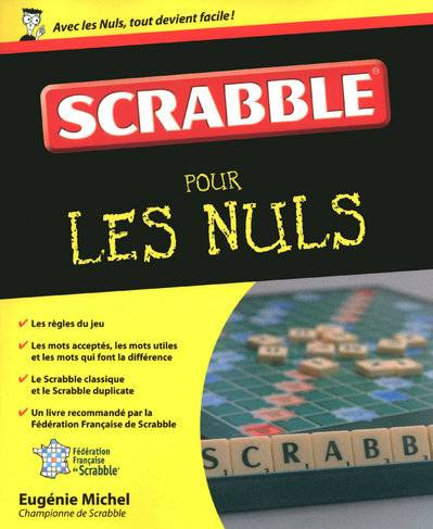 livre le scrabble eug nie michel first pour les nuls 9782754016988. Black Bedroom Furniture Sets. Home Design Ideas