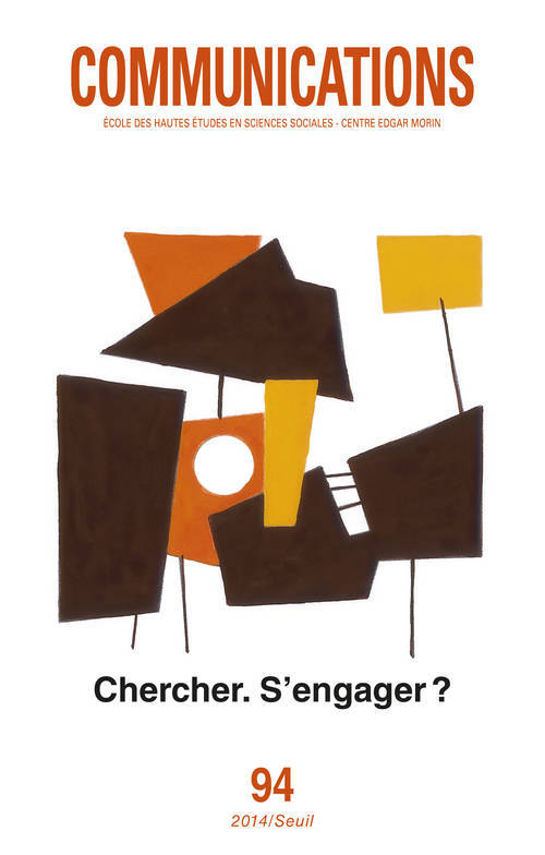 Communications, n° 94. Chercher, s'engager ?