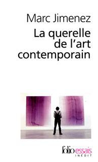 La Querelle de l'art contemporain