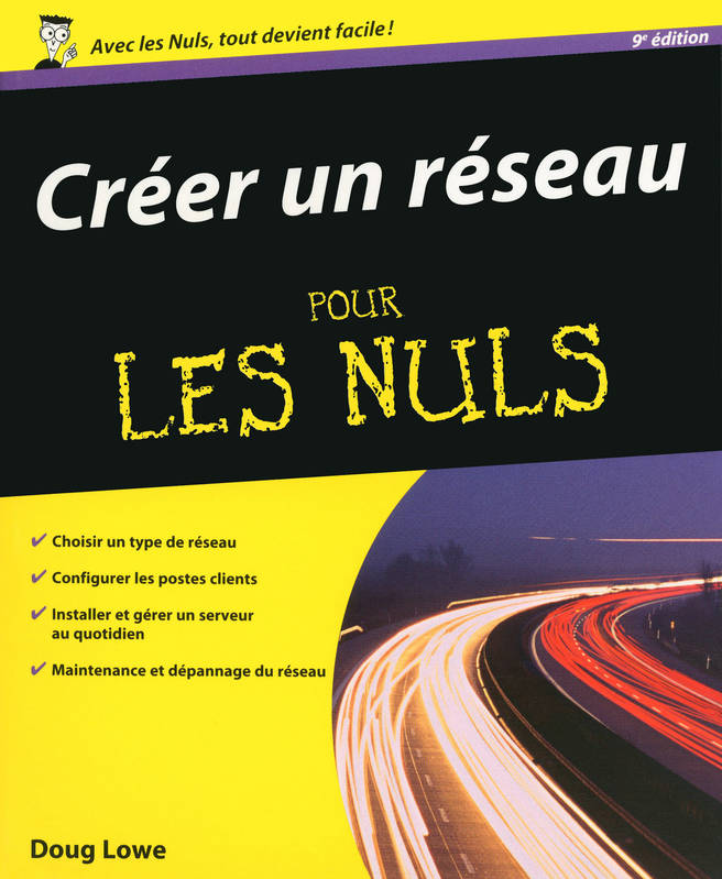 ebook  cr u00e9er un r u00e9seau pour les nuls  doug lowe  first