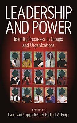 Leadership and Power, Identity Processes in Groups and Organizations