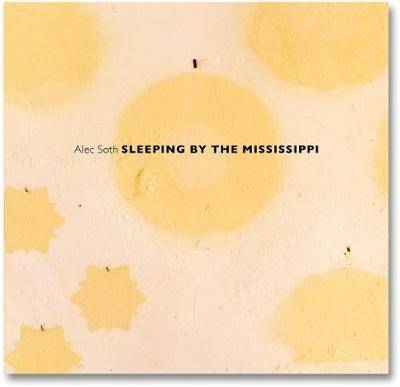 Alec Soth. Sleeping by the Mississippi
