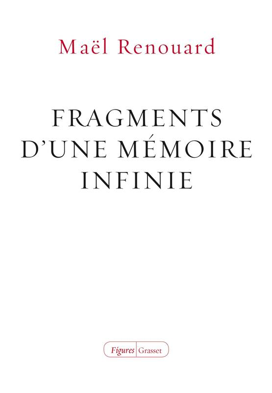 Fragments d'une mémoire infinie, collection Figures