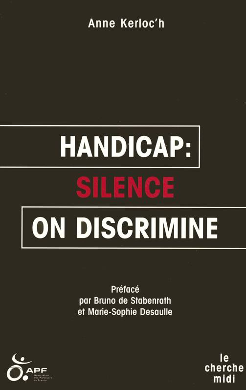 Handicap : silence, on discrimine, silence on discrimine