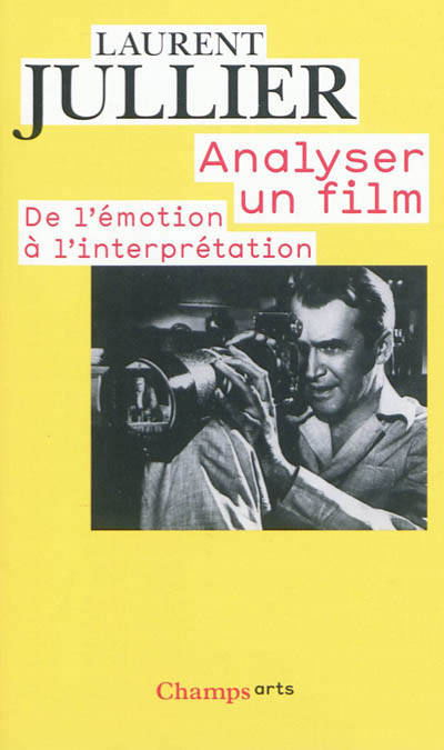 Analyser un film, De l'émotion à l'interprétation