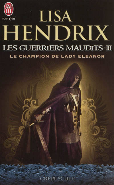 Le champion de Lady Eleanor, Les guerriers maudits