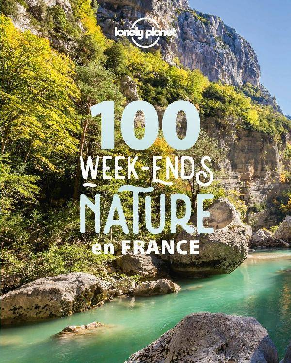 100 week-ends nature en France 1ed