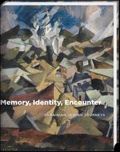 MEMORY, IDENTITY, ENCOUNTER UKRAINIAN JEWISH JOURNEY /ANGLAIS