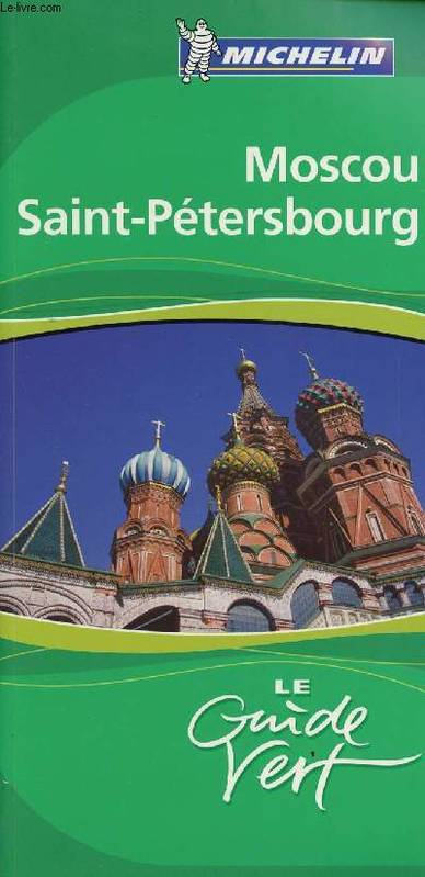 MOSCOU / SAINT-PETERSBOURG