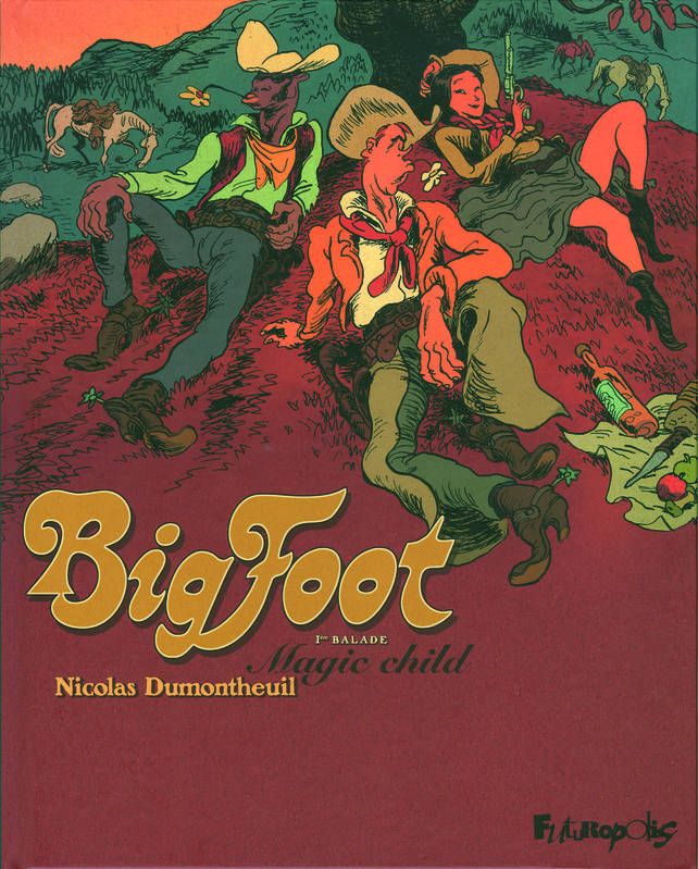 1, Big Foot (Tome 1-Magic child)
