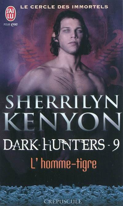 Dark hunters, 9, L'homme-tigre, Dark hunters