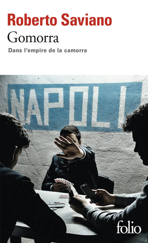 Gomorra / dans l'empire de la camorra, Dans l'empire de la camorra