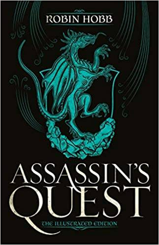 ASSASSIN'S QUEST, ILLUSTRATED EDITION (THE FARSEER TRILOGY, 3)