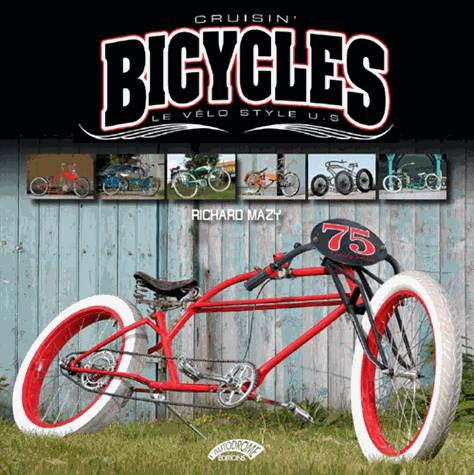 Cruisin Bicycles , le vélo style U.S