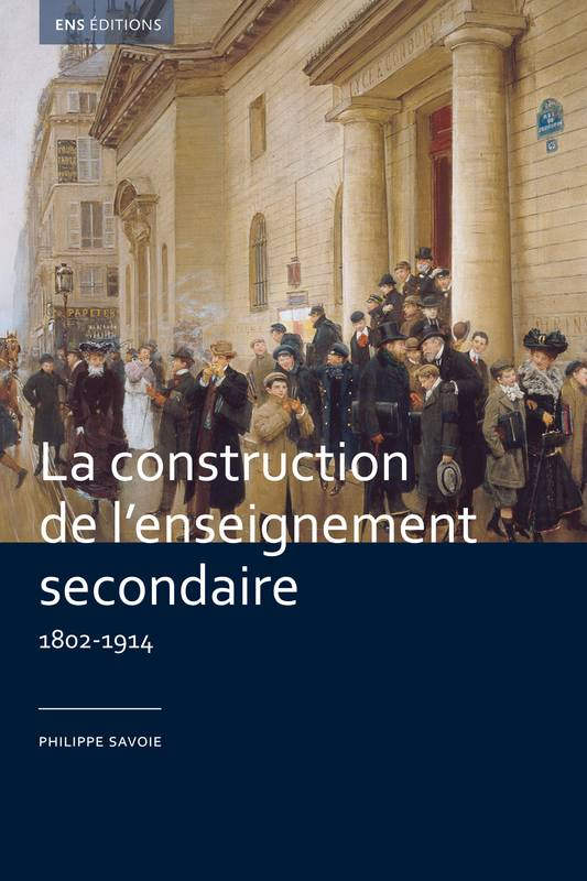 La construction de l'enseignement secondaire (1802-1914), Aux origines d'un service public