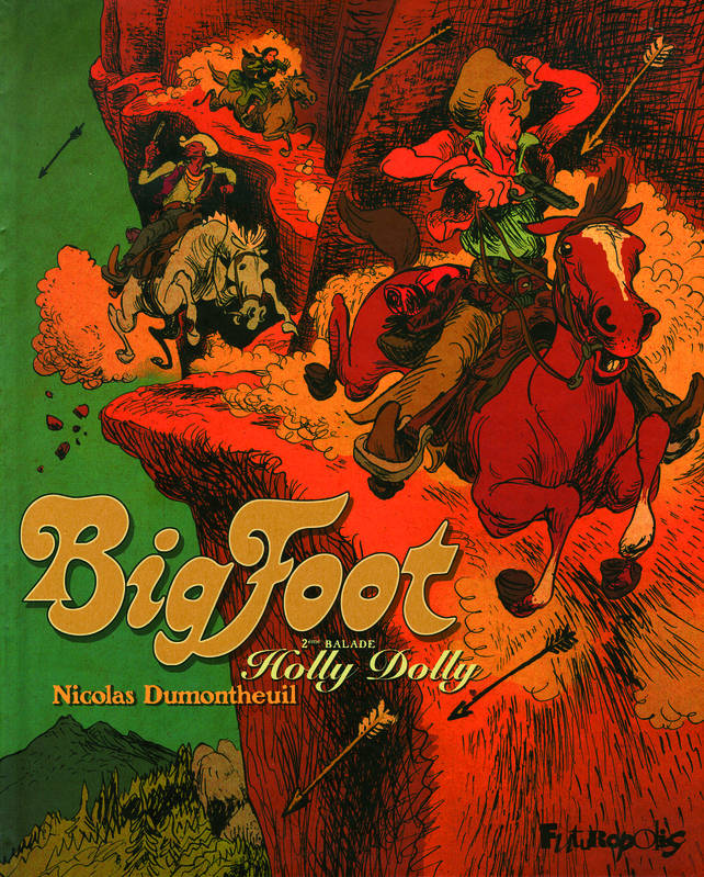 2, Big Foot (Tome 2-Holly Dolly), Holly Dolly