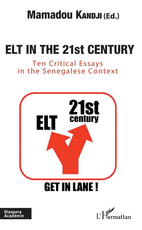 Elt in the 21st century, Ten critical essays in the Senegalese Context