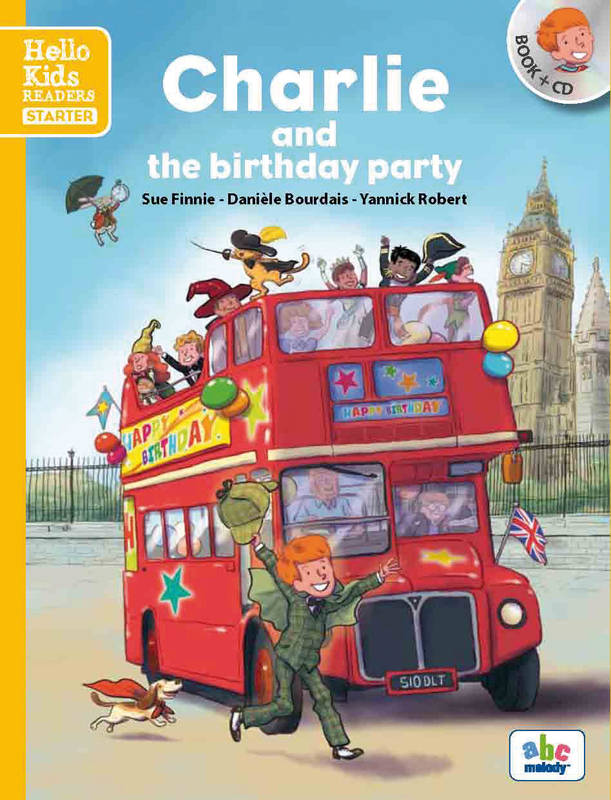Charlie and the birthday party , Hello Kids readers - Starter