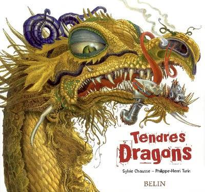 Tendres dragons