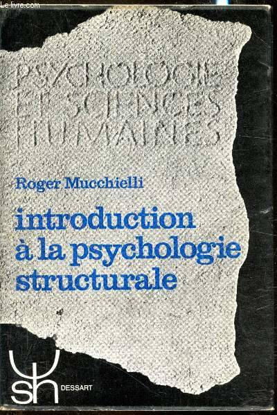 Introduction à la psychologie structurale