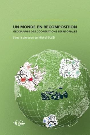 Un monde en recomposition, Géographie des recompositions territoriales
