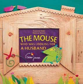 The mouse that hunted for a husband, La souris qui cherchait un mari (version anglaise)