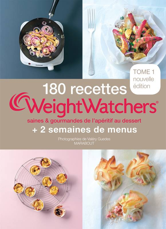 livre 180 recettes weight watchers tome 1 saines et gourmande de l 39 ap ritif au dessert. Black Bedroom Furniture Sets. Home Design Ideas