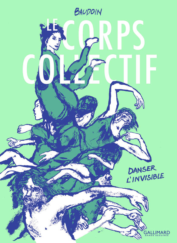 Le Corps collectif, Danser l'invisible