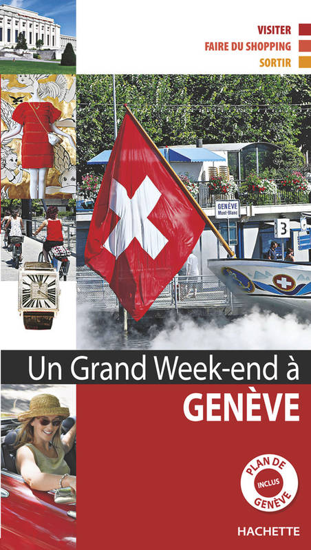 UN GRAND WEEK-END A GENEVE