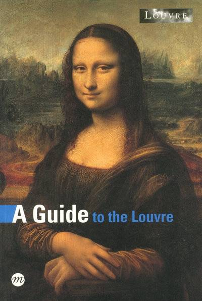 A guide to the Louvre