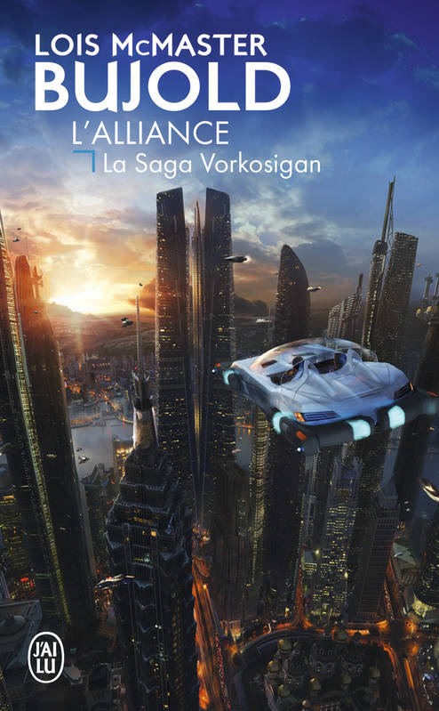 La saga Vorkosigan / L'alliance : roman / Science-fiction