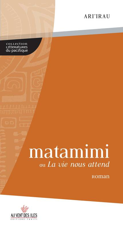 Matamimi ou La vie nous attend, roman