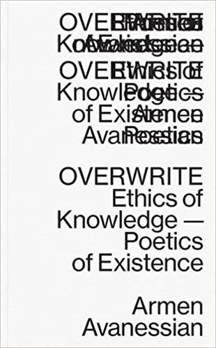 Overwrite – Ethics of Knowledge – Poetics of Existence