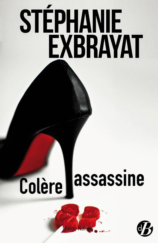 COLERE ASSASSINE