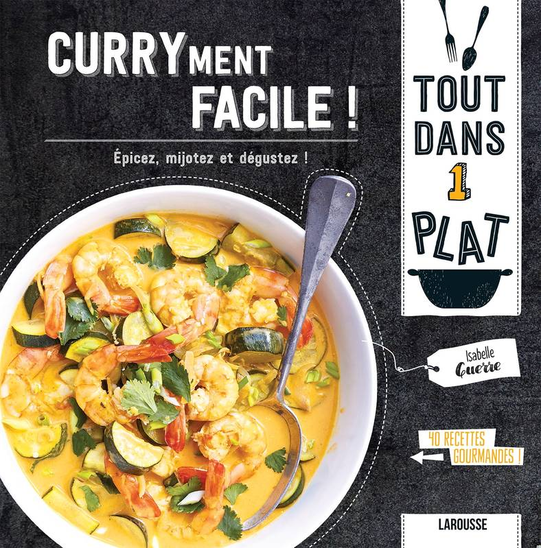 Curryment facile !