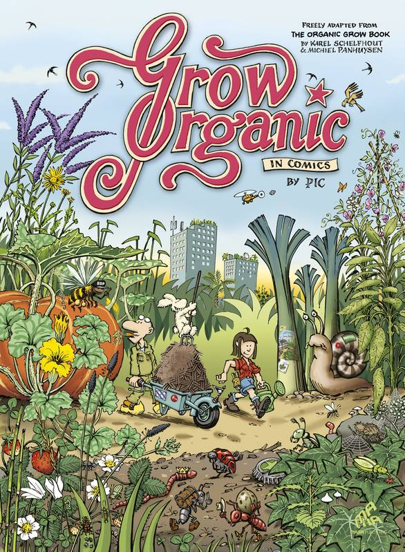 Grow Organic In Comics, American English Edition