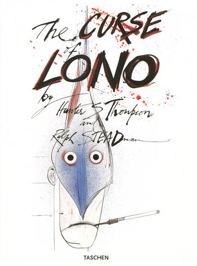 THE CURSE OF LONO BY H.S.THOMPSON AND R. STEADMAN