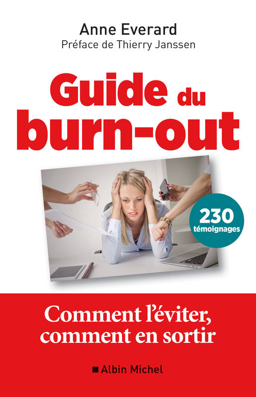 Guide du burn-out, Comment l'éviter, comment en sortir
