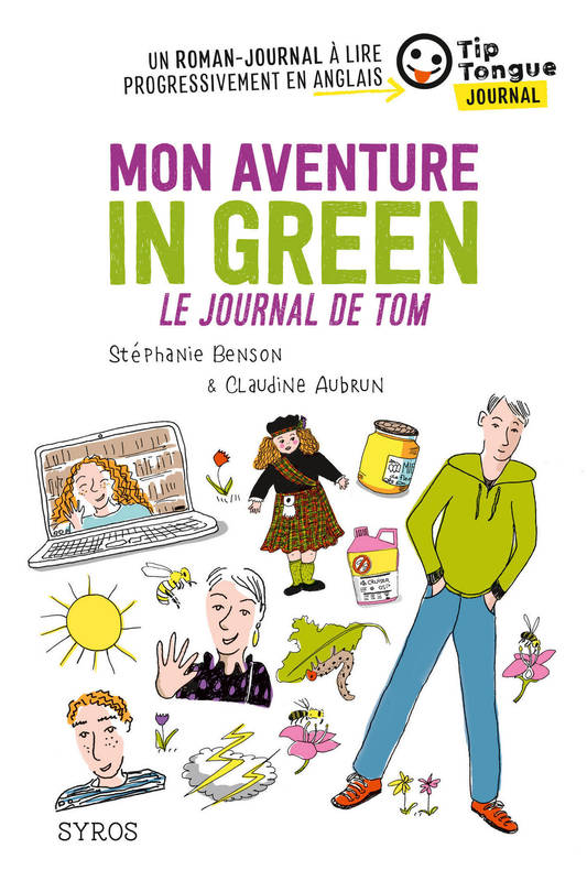 Mon aventure in green - Le journal de Tom - collection Tip Tongue - A1 découverte - 10/12 ans