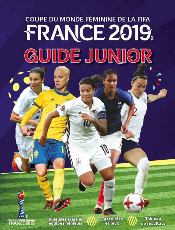 Coupe du monde féminine de la FIFA : Guide junior