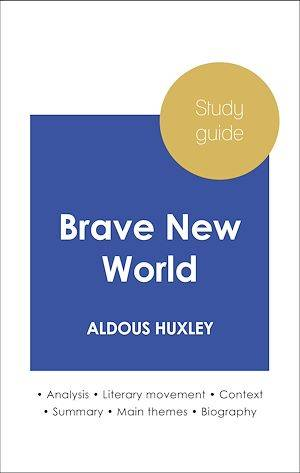 Study guide Brave New World (in-depth literary analysis and complete summary)