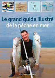 LA BIBLE ILLUSTREE DE LA PECHE EN MER