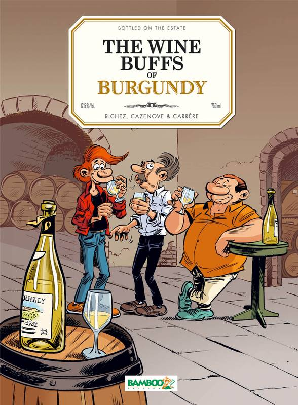 Les Fondus du vin - The Wine buffs of Burgundy