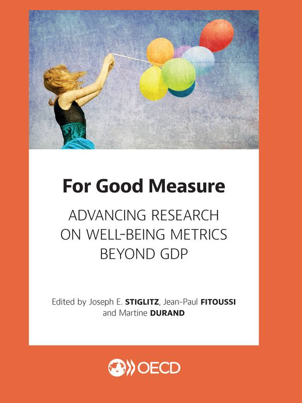 For Good Measure, Advancing Research on Well-being Metrics Beyond GDP