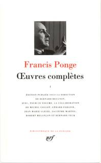 Oeuvres complètes / Francis Ponge., I, Œuvres complètes (Tome 1)